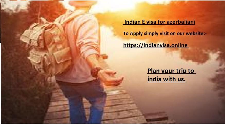 e-Visa India for Azerbaijan Residents